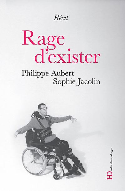 Rage d'exister - Philipper Aubert & Sophie Jacolin